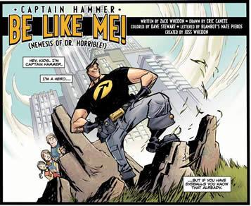 Captain Hammer: Be Like Me! Nemesis of Dr. Horrible!