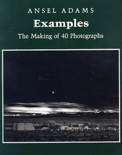 Examples: The Making of 40 Photographs by Ansel Adams