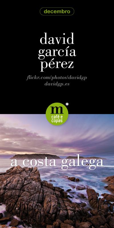 Exposición fotográfica de David García Pérez - A Costa Galega - Cartel